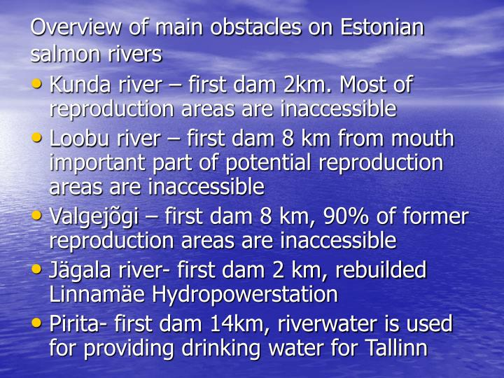 Overview of main obstacles on Estonian salmon rivers