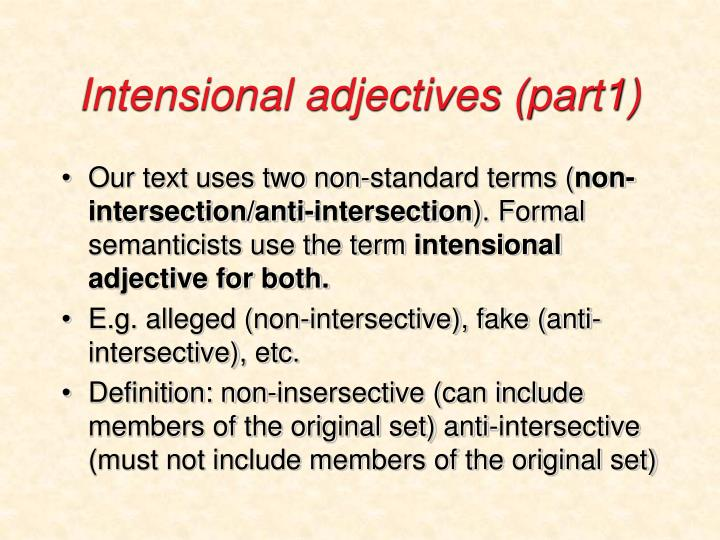 Intensional adjectives (part1)