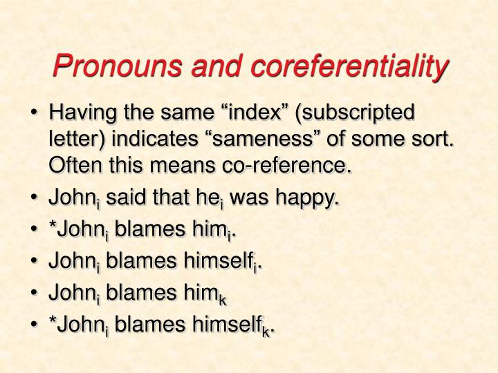 Pronouns and coreferentiality