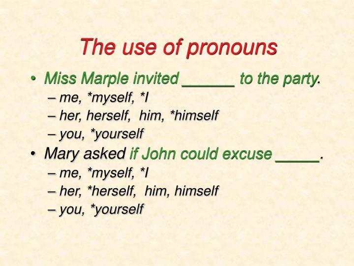 The use of pronouns