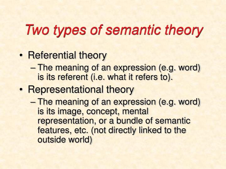 Two types of semantic theory