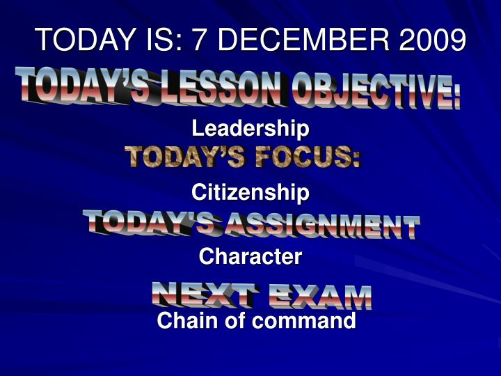 today is 7 december 2009 n.