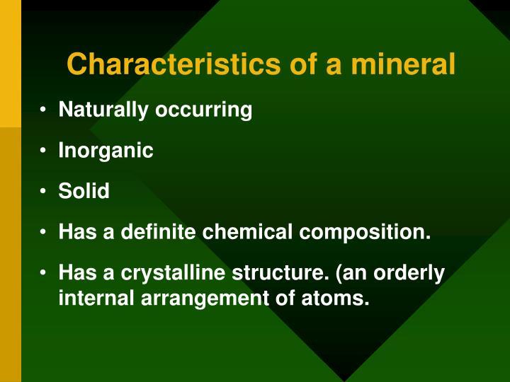 Characteristics of a mineral