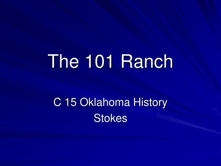 the 101 ranch n.