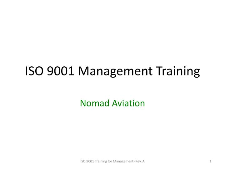 PPT - ISO 9001 Management Training PowerPoint Presentation