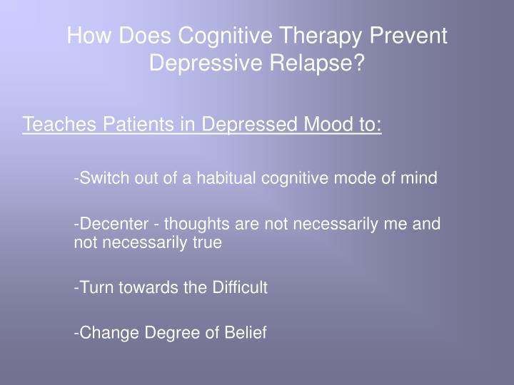 How Does Cognitive Therapy Prevent Depressive Relapse?