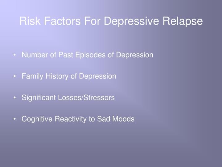 Risk Factors For Depressive Relapse