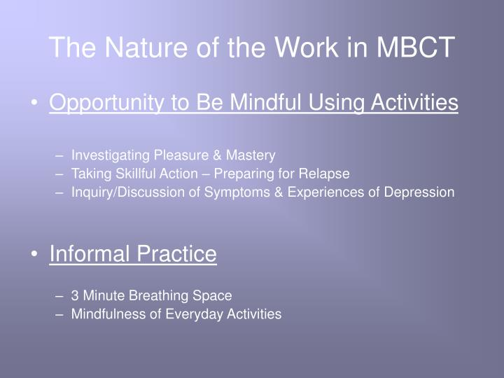 The Nature of the Work in MBCT