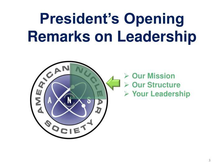 President s opening remarks on leadership