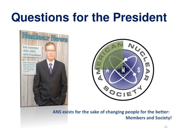 Questions for the President