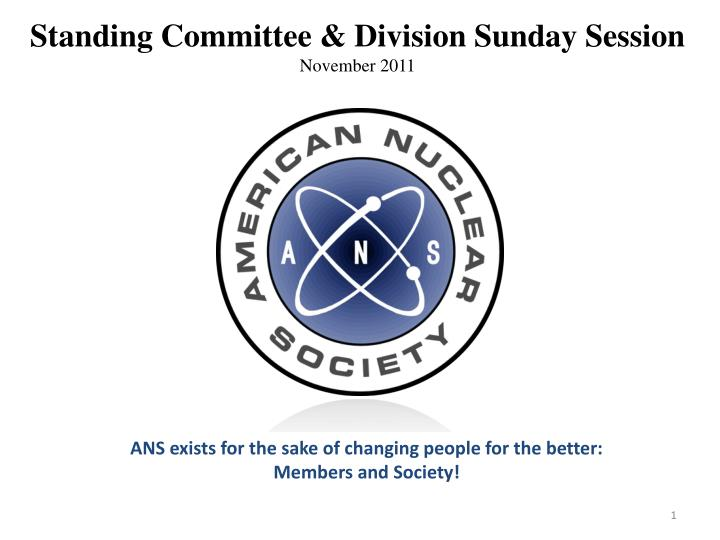Standing Committee & Division Sunday Session