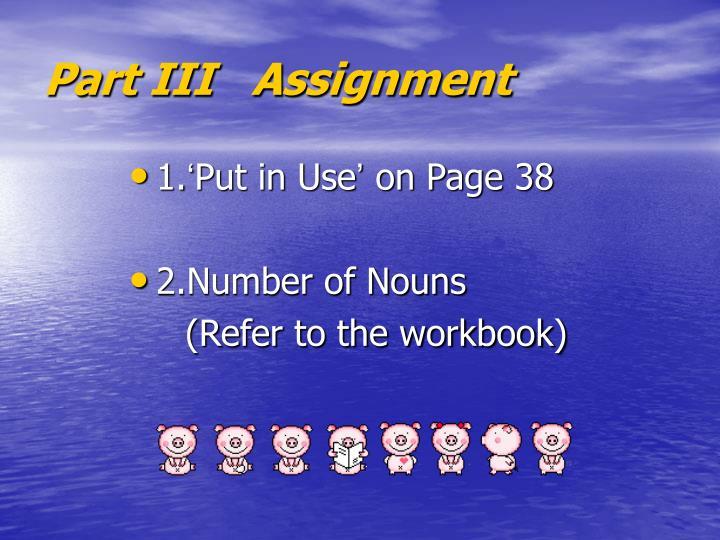 Part III   Assignment