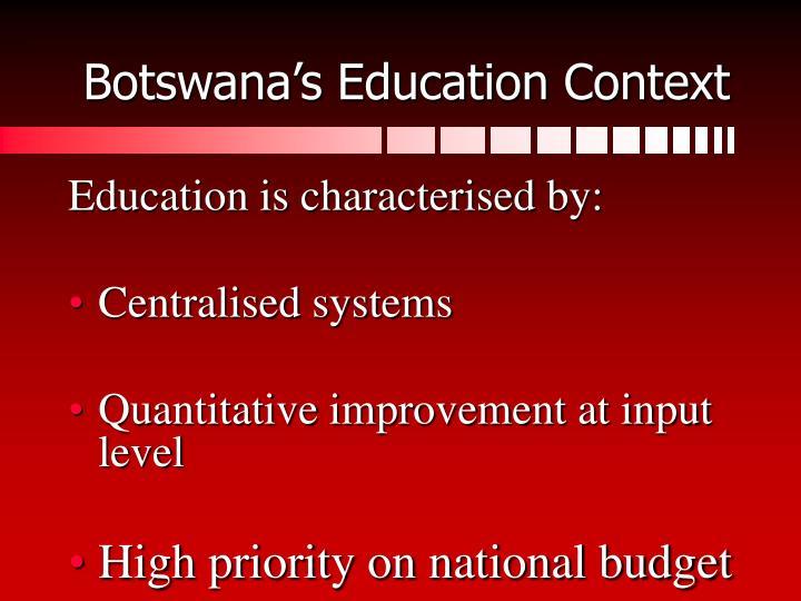 Botswana's Education Context
