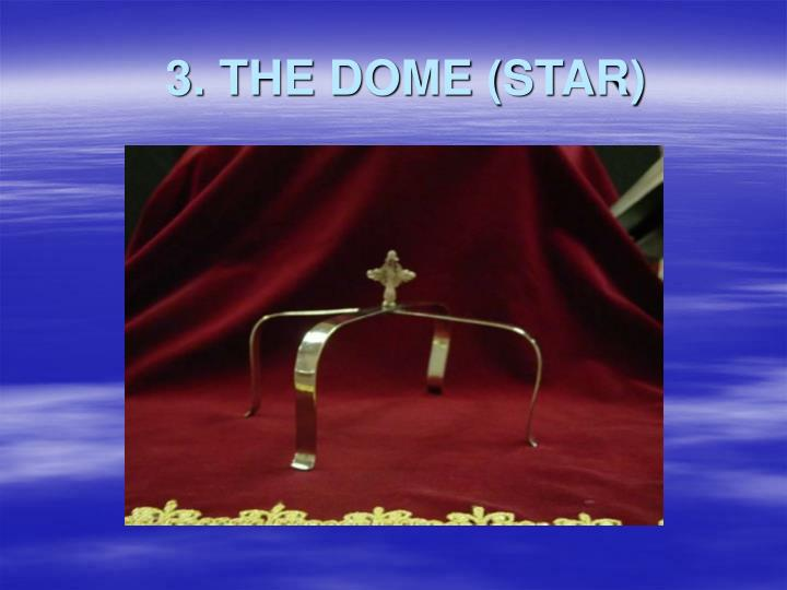 3. THE DOME (STAR)
