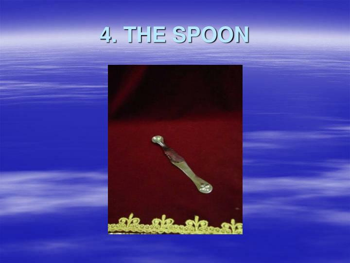 4. THE SPOON
