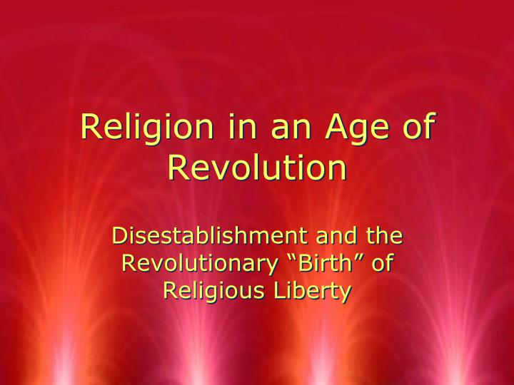 religion in an age of revolution n.