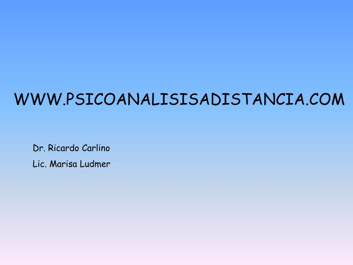 WWW.PSICOANALISISADISTANCIA.COM