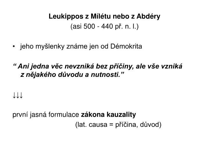 Leukippos z Mílétu nebo z Abdéry