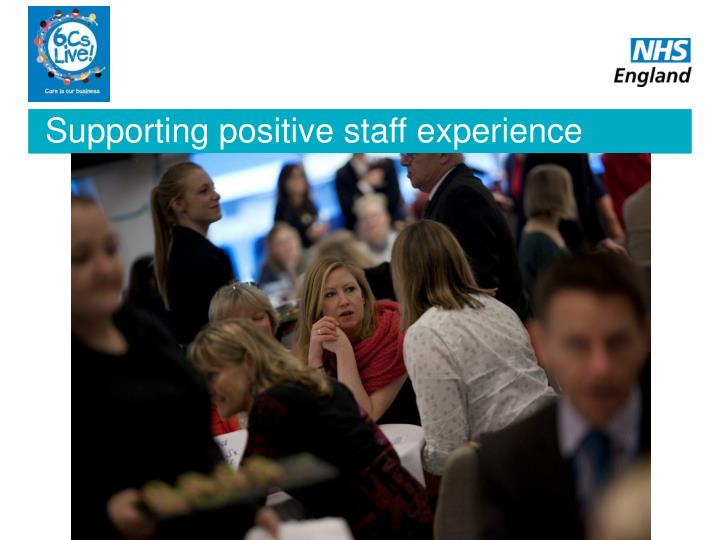 Supporting positive staff experience