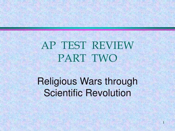 ap test review part two n.