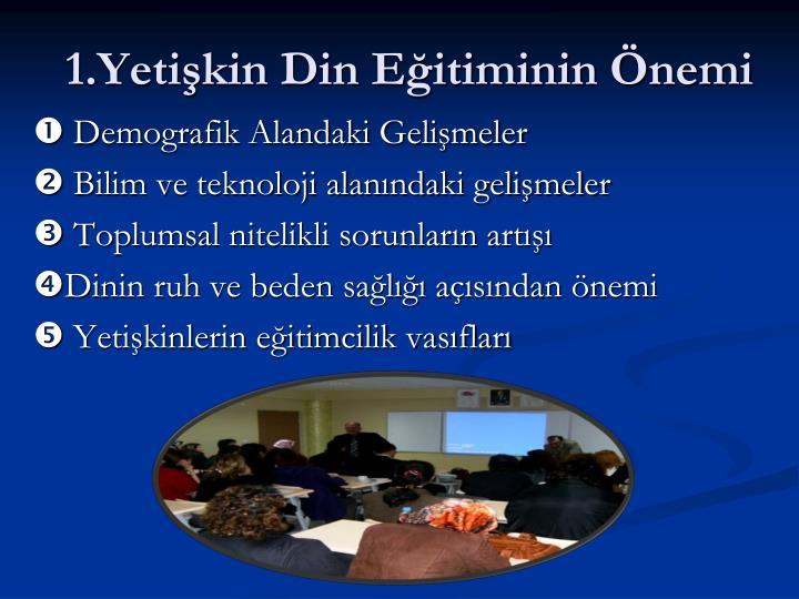 1.Yetişkin Din Eğitiminin Önemi