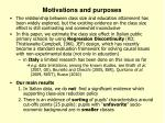 motivations and purposes