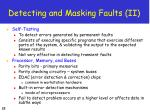 detecting and masking faults ii