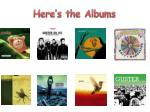 here s the albums