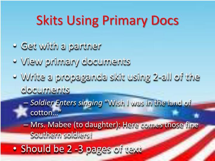 Skits Using Primary Docs