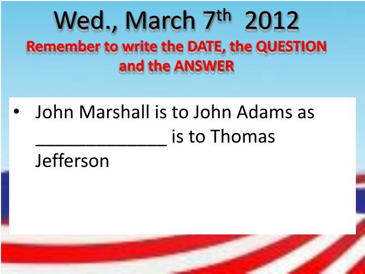 Wed., March 7