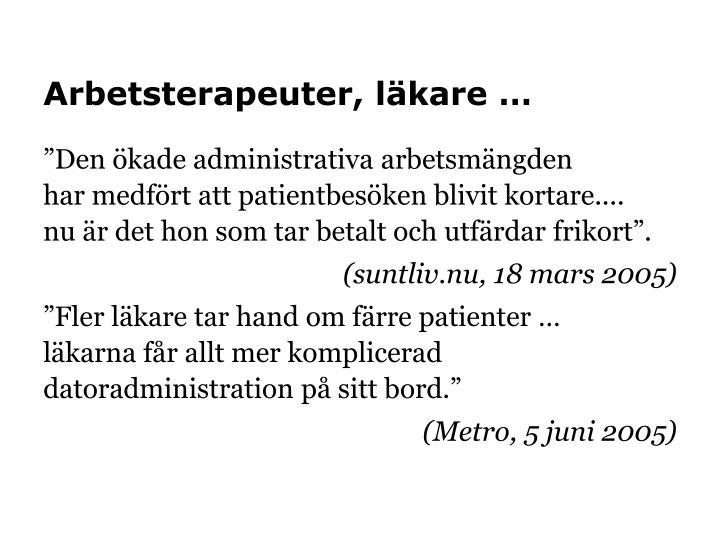 Arbetsterapeuter, läkare …