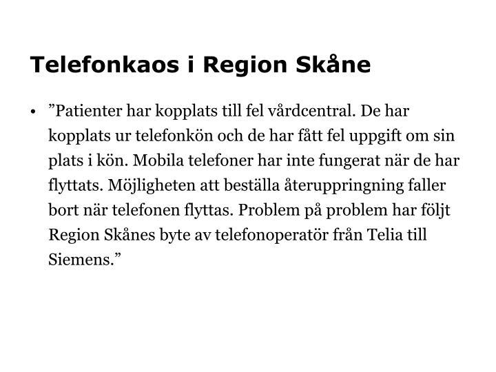 Telefonkaos i Region Skåne