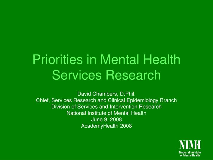 priorities in mental health services research n.