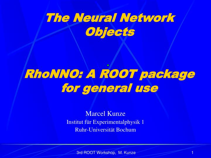 the neural network objects rhonno a root package for general use n.