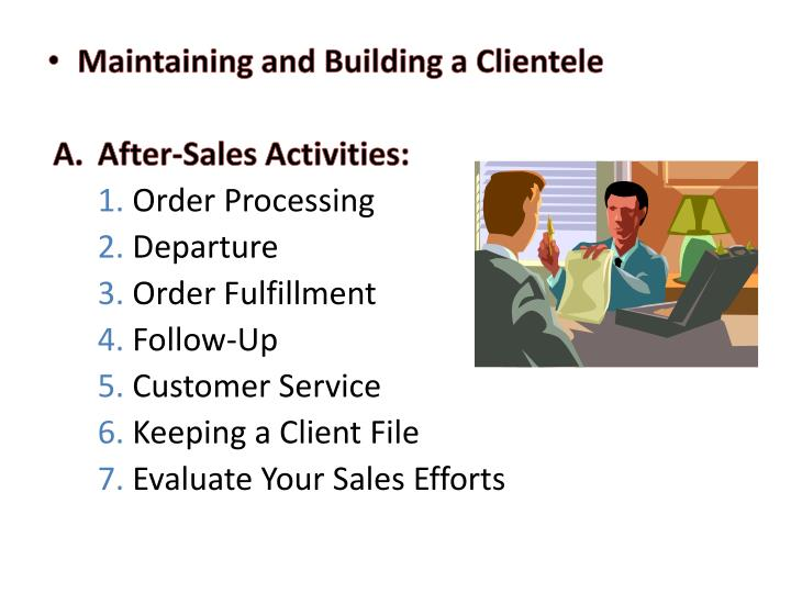 Maintaining and Building a Clientele