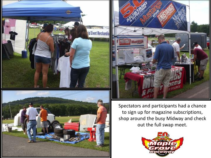 Spectators and participants had a chance to sign up for magazine subscriptions,  shop around the bus...