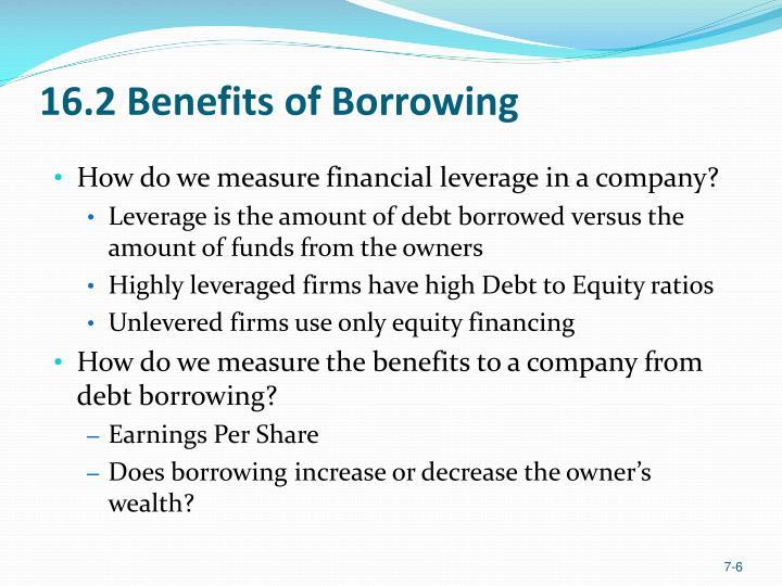 16.2 Benefits of Borrowing