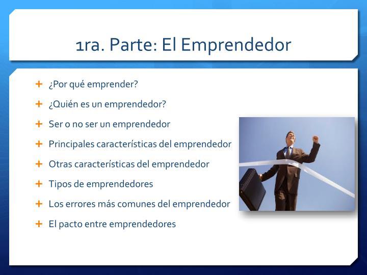 1ra parte el emprendedor