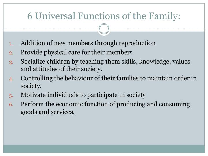 6 Universal Functions of the Family: