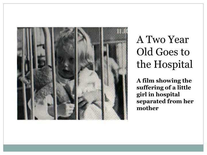A Two Year Old Goes to the Hospital