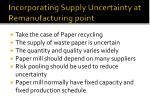 incorporating supply uncertainty at remanufacturing point