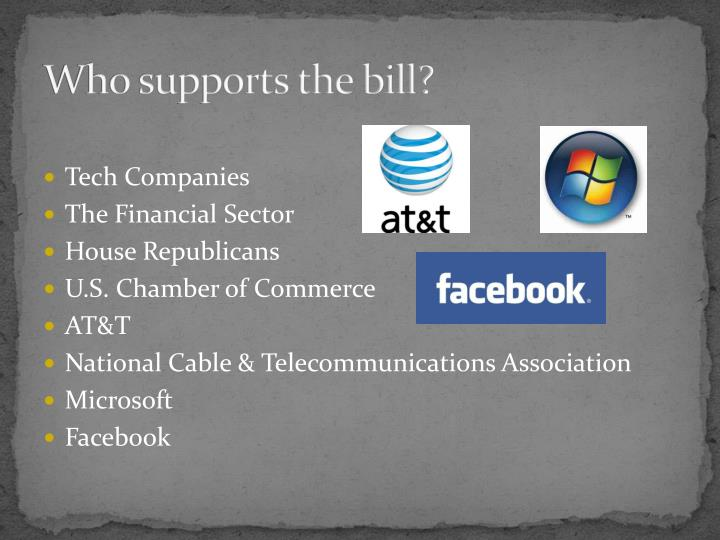 Who supports the bill?