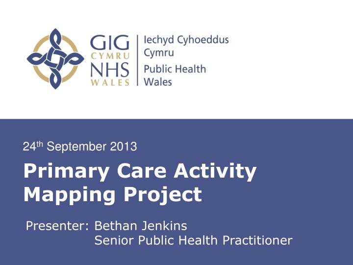 primary care activity mapping project n.