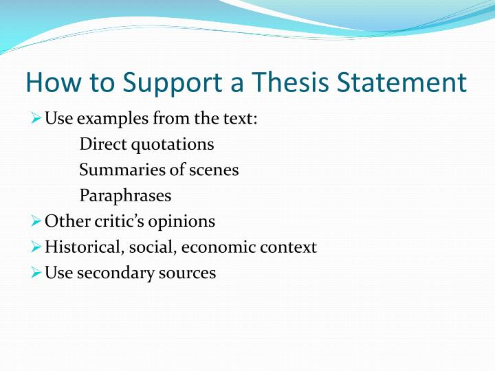 How to Support a Thesis Statement