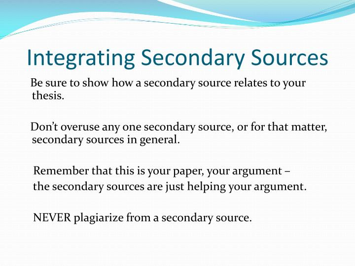 Integrating Secondary Sources