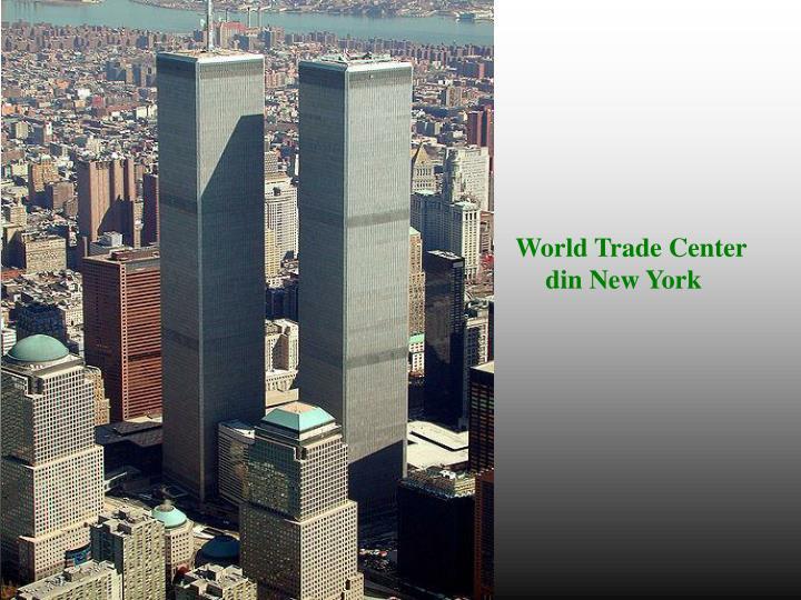 World Trade Center                                                            din New York