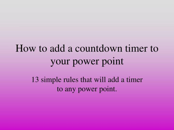 how to add a countdown timer to your power point n.