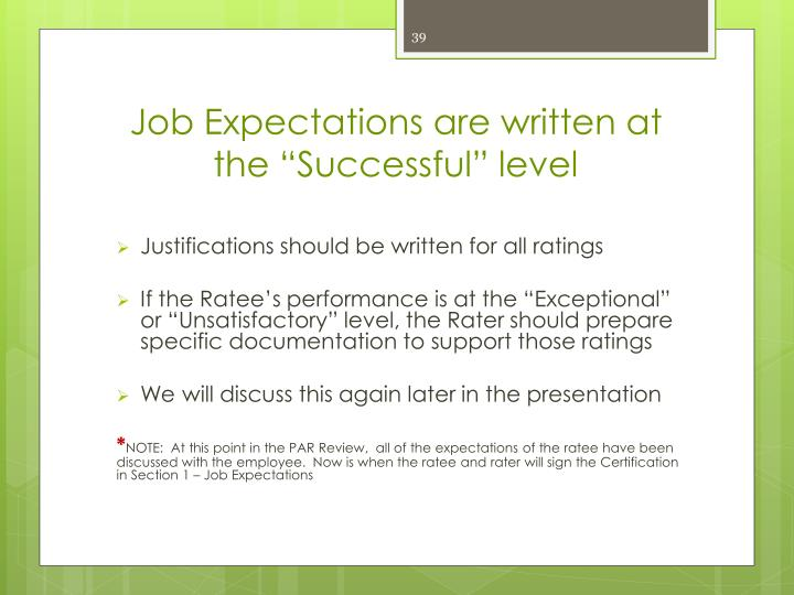 """Job Expectations are written at the """"Successful"""" level"""