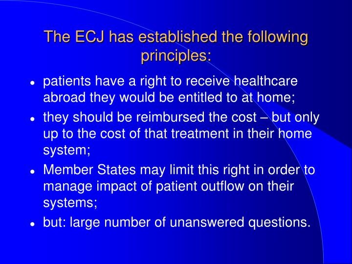 The ecj has established the following principles