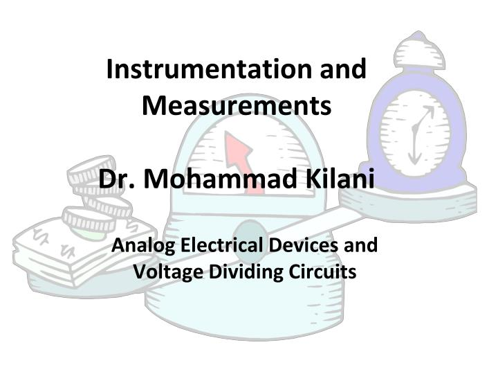 instrumentation and measurements dr mohammad kilani n.